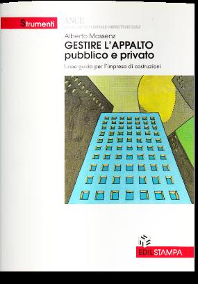 Gestire l'appalto pubblico e privato